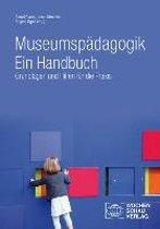 Museumspädagogik. Ein Handbuch