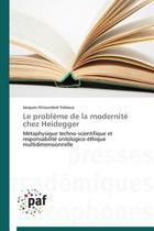 Le Probl�me de la Modernit� Chez Heidegger
