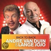 Back To Back: Andre Van Duin & Lange Jojo