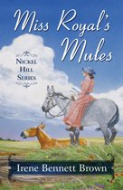 Miss Royal's Mules