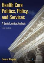 Health Care Politics, Policy, and Services