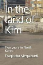In the land of Kim