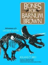 Bones for Barnum Brown