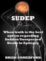 SUDEP: When Truth is the best option.