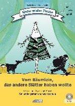 Vom Bäumlein, das andere Blätter haben wollte (inkl. CD)