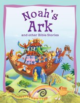 Bible Stories Noah's Ark and Other Stories