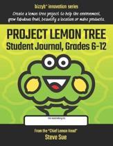 Project Lemon Tree Student Journal, Grades 6-12