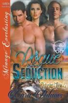 Rogue Seduction [Seducing Them 4] (Siren Publishing Menage Everlasting)