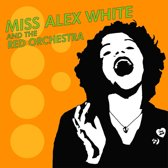 Miss Alex White & The Red Orchestra