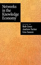 Networks in the Knowledge Economy