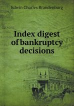 Index Digest of Bankruptcy Decisions