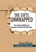 The Gifts Unwrapped
