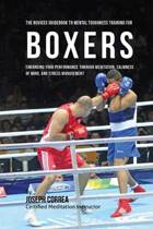 The Novices Guidebook to Mental Toughness Training for Boxers
