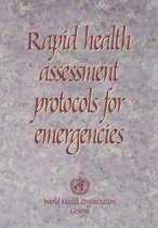 Rapid Health Assessment Protocols for Emergencies