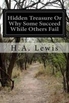 Hidden Treasure or Why Some Succeed While Others Fail