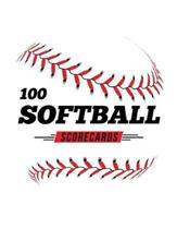 100 Softball Scorecards: 100 Scoring Sheets For Baseball and Softball Games