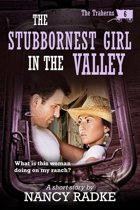 The Stubbornest Girl in the Valley