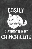 Easily Distracted By Chinchillas Notebook Journal: 110 Blank Lined Papers - 6x9 Personalized Customized Notebook Journal Gift For Chinchilla Owners an