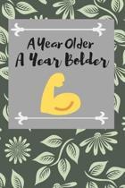 A Year Older, a Year Bolder