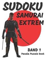 Sudoku Samurai Extrem - Band 1: Logikspiele F�r Erwachsene - Denkspiele Erwachsene