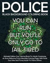 Black Background Police Coloring Book