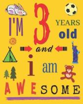 I'm 3 Years Old and I Am Awesome