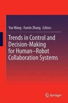Trends in Control and Decision-Making for Human-Robot Collaboration Systems