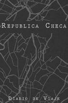 Diario De Viaje Rep�blica Checa: 6x9 Diario de viaje I Libreta para listas de tareas I Regalo perfecto para tus vacaciones en Rep�blica Checa