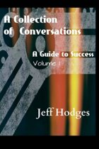 A Collection Of Conversations, A Guide To Success