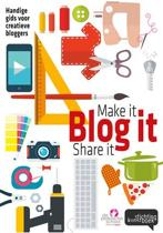 Make it, blog it, share it!