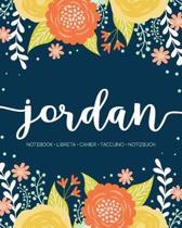 Jordan: Notebook - Libreta - Cahier - Taccuino - Notizbuch: 110 pages paginas seiten pagine: Modern Florals First Name Noteboo