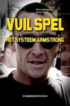 Vuil Spel. Het systeem Armstrong