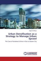 Urban Densification as a Strategy to Manage Urban Sprawl