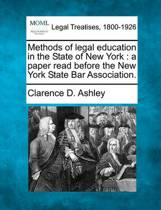 Methods of Legal Education in the State of New York