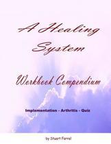 A Healing System Workbook Compendium