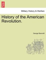 History of the American Revolution.