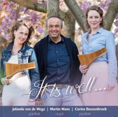 It is well... // Marin Mans (orgel) en panfluiten (Wege en Bossenbroek)