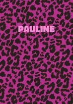 Pauline: Personalized Pink Leopard Print Notebook (Animal Skin Pattern). College Ruled (Lined) Journal for Notes, Diary, Journa