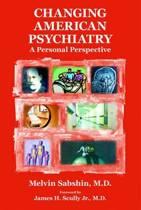 Changing American Psychiatry