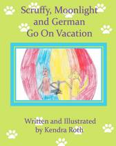 Scruffy, Moonlight, and German Go on Vacation