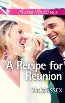 A Recipe For Reunion (Mills & Boon Superromance)