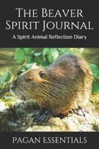 The Beaver Spirit Journal