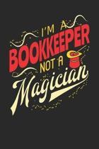 I'm A Bookkeeper Not A Magician