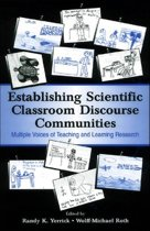 Establishing Scientific Classroom Discourse Communities