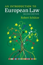 Boek cover An Introduction to European Law van Robert Schütze (Paperback)