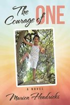 The Courage of One