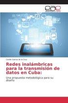 Redes Inalambricas Para La Transmision de Datos En Cuba