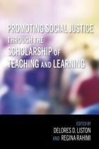 Promoting Social Justice through the Scholarship of Teaching and Learning