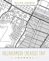 Villahermosa (Mexico) Trip Journal