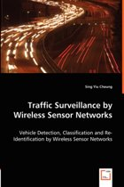 Traffic Surveillance by Wireless Sensor Networks